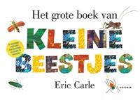 Het grote boek van kleine beestjes | Eric Carle |