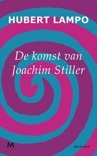 De komst van Joachim Stiller | Hubert Lampo |