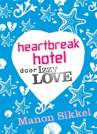 Heartbreak hotel door IzzyLove | Manon Sikkel |