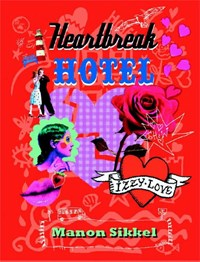 Heartbreak hotel | Manon Sikkel |