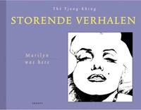 Marilyn was here | Tjong-Khing Thé |