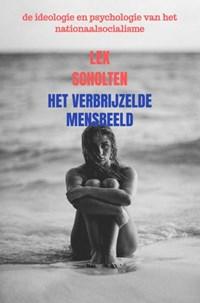 het verbrijzelde mensbeeld | Lex Scholten |