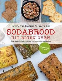 Sodabrood uit eigen oven   Levine van Doorne ; Freerk Bos  