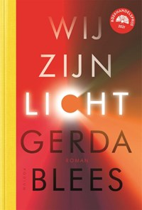 Wij zijn licht   Gerda Blees  