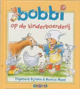Bobbi op de kinderboerderij | Ingeborg Bijlsma ; Monica Maas | 9789020684063