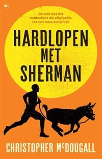 Hardlopen met Sherman   Christopher McDougall  