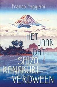 Het jaar dat Shizo Kanakuri verdween | Franco Faggiani |