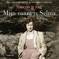 Mijn naam is Selma   Selma van de Perre  