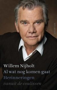 Al wat nog komen gaat   Willem Nijholt  
