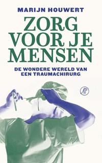 Zorg voor je mensen   Marijn Houwert  