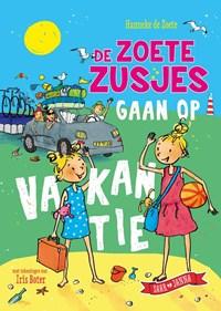 De zoete zusjes gaan op vakantie   Hanneke de Zoete  