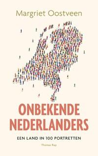 Onbekende Nederlanders | Margriet Oostveen |