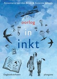 Oorlog in inkt   Annemarie van den Brink ; Suzanne Wouda  