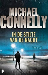 In de stilte van de nacht | Michael Connelly |