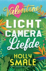 Licht, camera, liefde | Holly Smale |