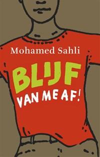 Blijf van me af! | Mohamed Sahli |
