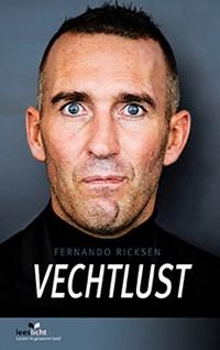 Vechtlust   Fernando Ricksen ; Vincent de Vries  