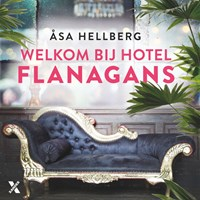 Welkom bij Hotel Flanagans | Asa Hellberg |