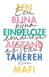 Een bijna eindeloze afstand | Tahereh Mafi |