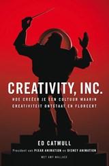 Creativity, Inc.   Ed Catmull ; Amy Wallace   9789400501201