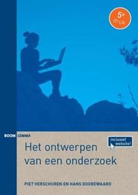 Het ontwerpen van een onderzoek | Piet Verschuren ; Hans Doorewaard |
