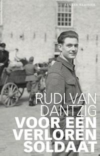 Voor een verloren soldaat   Rudi van Dantzig  
