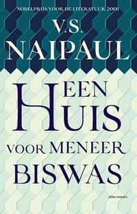 Een huis voor meneer Biswas | V.S. Naipaul |