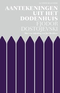 Aantekeningen uit het dodenhuis   Fjodor Dostojevski  