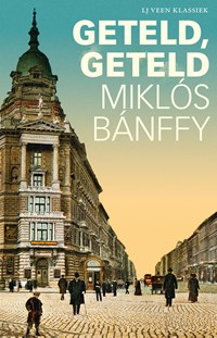 Geteld, geteld | Miklós Bánffy |