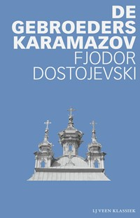 De gebroeders Karamazov   Fjodor Dostojevski  