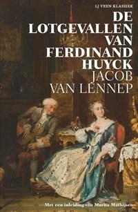 De lotgevallen van Ferdinand Huyck   Jacob van Lennep  