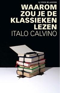 Waarom zou je de klassieken lezen | Italo Calvino |