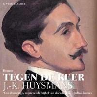 Tegen de keer | J.-K. Huysmans |