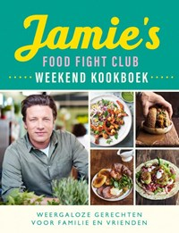 Jamie's Food Fight Club weekend kookboek | Jamie Oliver |