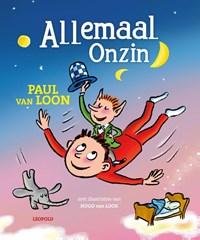 Allemaal Onzin | Paul van Loon |