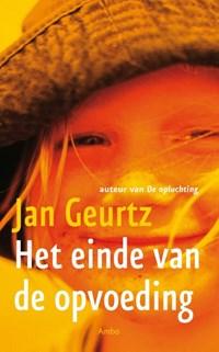 Het einde van de opvoeding   Jan Geurtz  