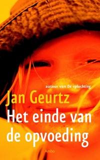 Einde van de opvoeding   Jan Geurtz  