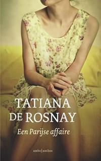 Een Parijse affaire | Tatiana de Rosnay |