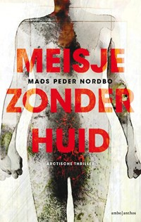 Meisje zonder huid | Mads Peder Nordbo |