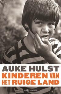 Kinderen van het ruige land   Auke Hulst  
