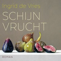 Schijnvrucht   Ingrid de Vries  