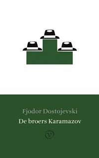 De broers Karamazov   Fjodor Dostojevski  