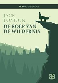 De roep van de wildernis   Jack London  