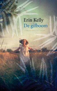 De gifboom | Erin Kelly |