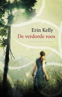 Verdorde roos | Erin Kelly |