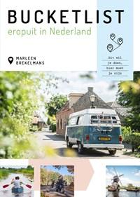 Bucketlist eropuit in Nederland   Marleen Brekelmans  