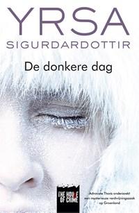 De donkere dag   Yrsa Sigurdardottir  