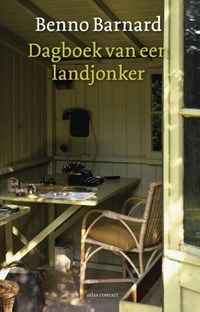 Dagboek van een landjonker   Benno Barnard  