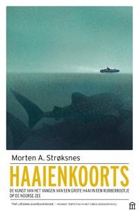Haaienkoorts   Morten Strøksnes  