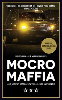 Mocro maffia   Wouter Laumans ; Marijn Schrijver  